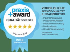Siegel Praxis Plus Award für vorbildliche service-Qualität und Praxiskultur 2018